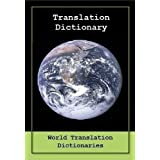 TRANSLATION DICTIONARY - English to Portuguese and Portuguese to English (DICIONÁRIO DE TRADUÇÃO - Inglês para...