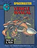 Vehicle Manual (Spacemaster, 3rd Edition)