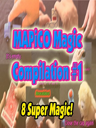 MAPiCO Magic Compilation #1 (7:22)