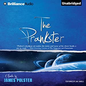 The Prankster: A Novella | [James Polster]