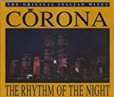 Corona The Rhythm Of The Night (The Original Italian Mixes)