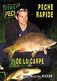 PECHE RAPIDE DE LA CARPE
