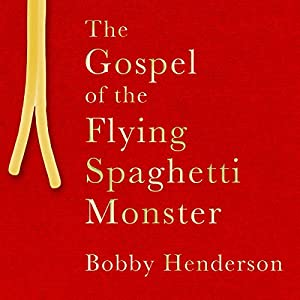 The Gospel of the Flying Spaghetti Monster | Livre audio