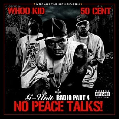 50 Cent - G-Unit Radio, Vol. 4: No Peace Ta - Zortam Music