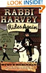 Rabbi Harvey Rides Again: A Graphic N...