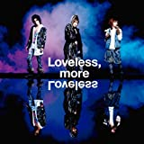 Loveless, more Loveless-メガマソ