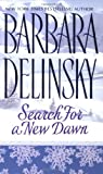 Search for a New Dawn (0061008745) by Delinsky, Barbara