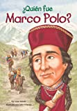 Quien fue Marco Polo? (Who Was...?) (0448461749) by Holub, Joan