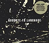 GOODBYE TO LANGUAGE [12 inch Analog]