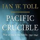 Pacific Crucible: War at Sea in the Pacific, 1941-1942 Hörbuch von Ian W. Toll Gesprochen von: Grover Gardner