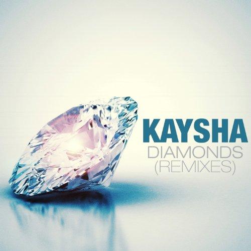 Diamonds - Kaysha