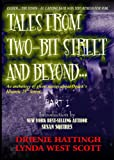 TALES FROM TWO-BIT STREET AND BEYOND... PART I (TALES FROM H.E.L.)