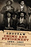 Choctaw Crime and Punishment, 1884–1907