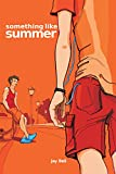 Something Like Summer (Something Like... Book 1) (English Edition)