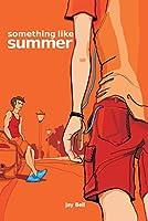 Something Like Summer (Something Like... Book 1) (English Edition)