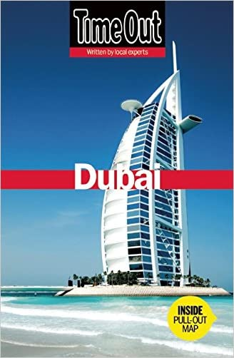 Time Out Dubai (Time Out Guides) written by The Editors of Time Out