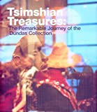 img - for Tsimshian Treasures: The Remarkable Journey of the Dundas Collection book / textbook / text book