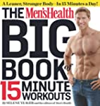The Men's Health Big Book of 15 Minut...