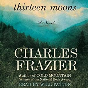 Thirteen Moons | [Charles Frazier]