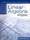 Student Solutions Manual:  Linear Algebra with Applications