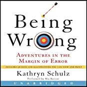 Being Wrong: Adventures in the Margin of Error | [Kathryn Schulz]