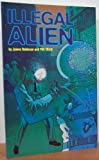 Illegal Alien (0878162976) by Robinson, James