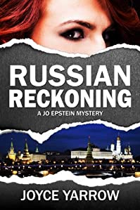 (FREE on 5/30) Russian Reckoning: A Jo Epstein Mystery by Joyce Yarrow - http://eBooksHabit.com