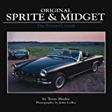 Terry Horler Original Sprite and Midget: The Restorer's Guide to All Austin-Healey and MG Models, 1958-79