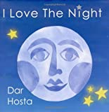 I Love The Night [Hardcover]