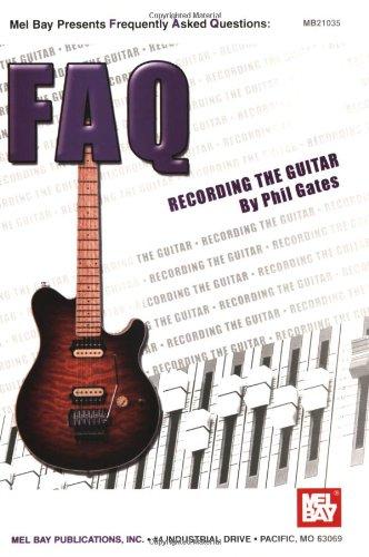Mel Bay Faq: Recording The Guitar