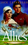 The Allies (American Family Portraits #6) (1564765881) by Cavanaugh, Jack