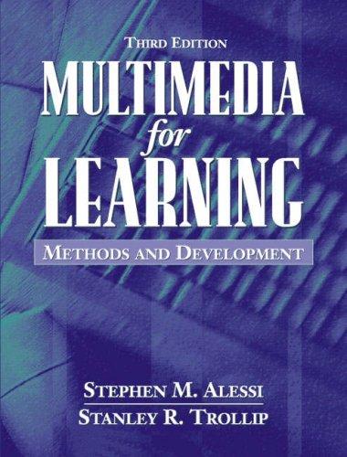 Multimedia for Learning: Methods and Development (3rd...