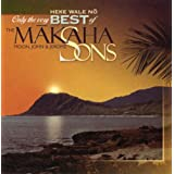 Heke Wale No: Only the Very Best of The Makaha Sons ~ The Makaha Sons of...