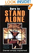 Dare To Stand Alone: Read and Enjoy the Book of Daniel (Welwyn Commentary)