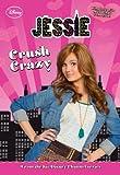 Jessie Crush Crazy (Jessie Junior Novel)