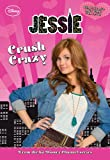 Jessie Crush Crazy (Jessie Junior Novel)