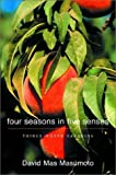 Four Seasons in Five Senses: Things Worth Savoring