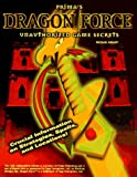 Prima's Dragon Force Unauthorized Game Secrets (0761510974) by Knight, Michael