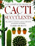 The Complete Book of Cacti and Succul...