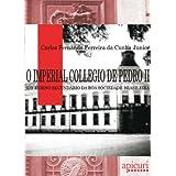 O Imperial Collegio de Pedro II - e o ensino secundário da boa sociedade brasileira