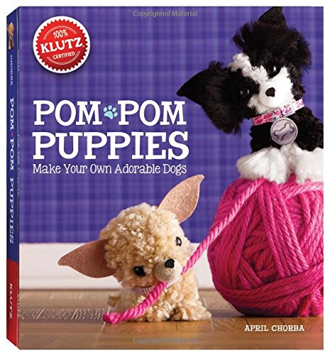 Pom-Pom Puppies: Make Your Own Adorable Dogs Craft Kit