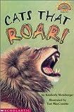 Cats That Roar! (level 4) (Hello Reader)
