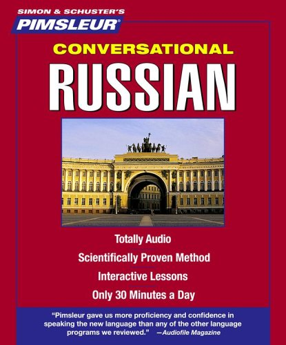 Russian, Conversational: Learn to Speak and Understand Russian with Pimsleur Language Programs (Pimsleur Instant Conversation)
