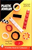 Plastic Jewelry (Schiffer Book for Collectors)