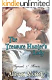 The Treasure Hunter's Lady (a steampunk romance novel) (Legends and Lovers Book 1)