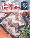 Scrap Lap Quilts Leisure Arts