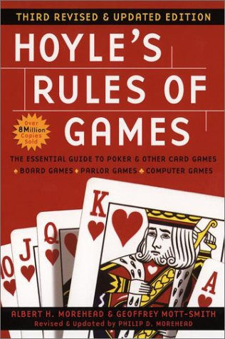 Hoyle's Rules of Games: Third Revised and Updated Edition, Albert H. Morehead, Geoffrey Mott-Smith, Philip D. Morehead