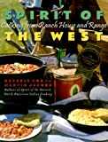 : Spirit of the West: Cooking from Ranch House and Range