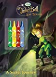 A Secret Journey [With Crayons] (Tinkerbell and the Lost Treasure)