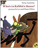 Who's in Rabbit's House? (Picture Puffins) (014054724X) by Aardema, Verna
